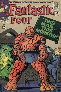 "Fantastic Four #51 (June 1966): ""This Man... This Monster!"" — considered one of comics' greatest stories.4 Cover art by Kirby & Sinnott."