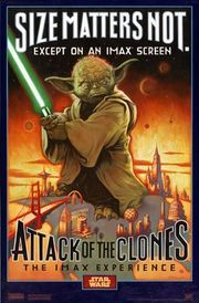 Promotional poster for IMAX release of Attack of the Clones emphasizing Yoda.