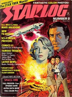 Space: 1999 was featured on the cover of the second issue of Starlog in 1976.