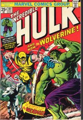 The Incredible Hulk #181 (Nov. 1974): Wolverine's first full appearance. Cover art by Herb Trimpe.